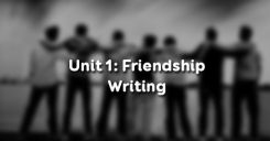 Unit 1: Writing Friendship